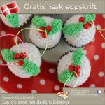 DIY små bitte hæklede julekager af Gitte Blinkilde